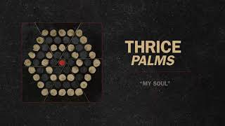 "Thrice - ""My Soul"" (Full Album Stream)"