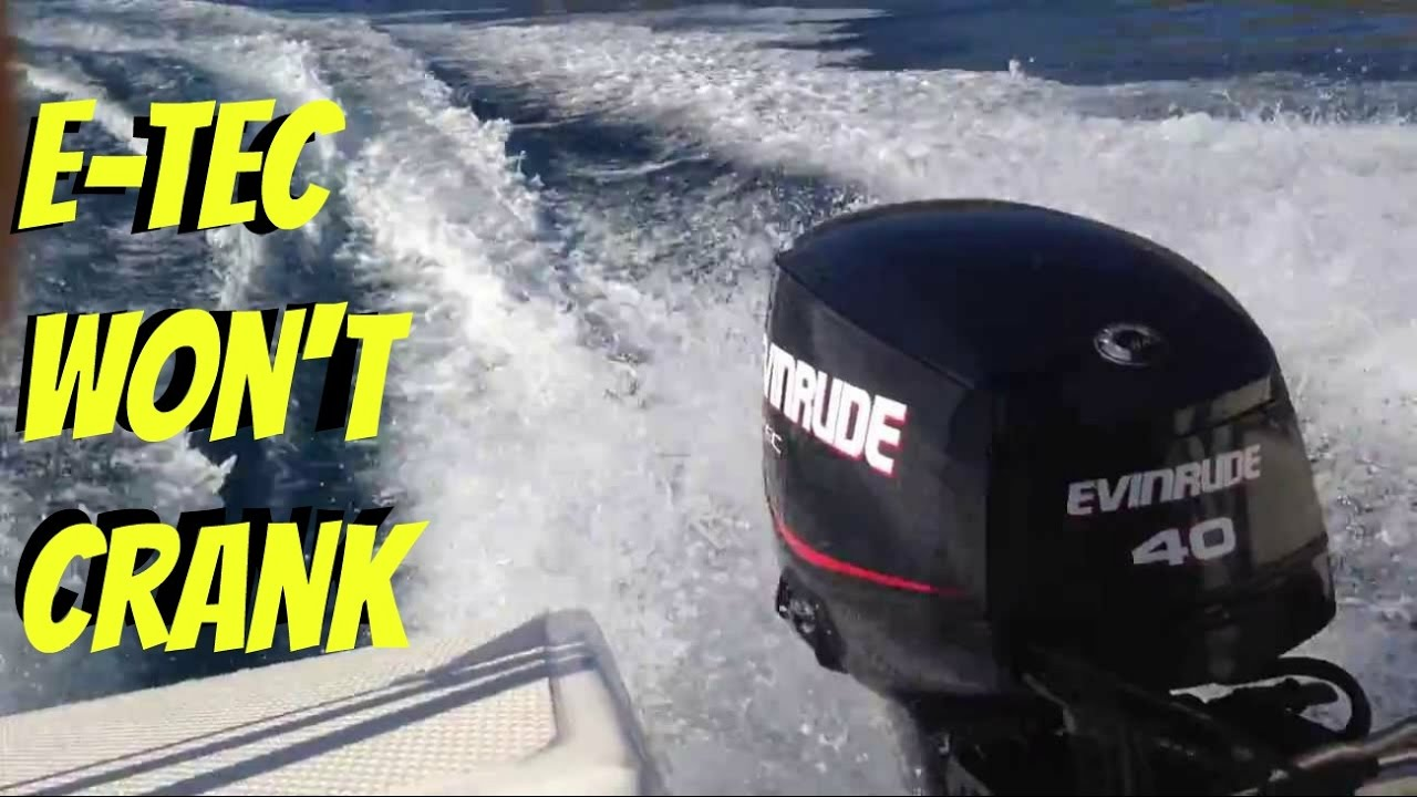 2008 Evinrude E-TEC 40 50 60 HP Will Not Crank (Turn Over)