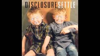 Disclosure - Latch (iTunes deluxe version) HQ
