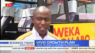 Vivo Growth Plan: Vivo to run a 10 month campaign