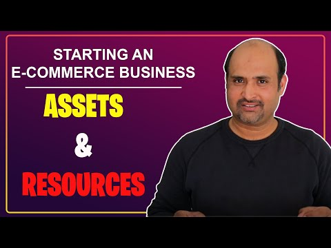Assets and Resources | Starting an E-commerce Business