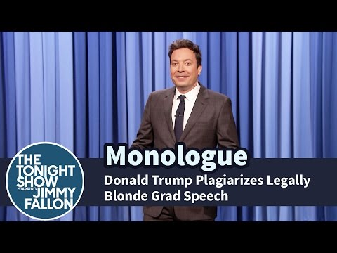 Donald Trump Plagiarizes Legally Blonde Grad Speech - Monologue