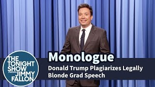 Donald Trump Plagiarizes Legally Blonde Grad Speech - Monologue thumbnail