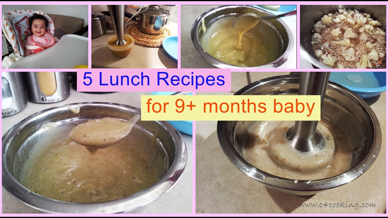 5 Lunch Recipes For 9 Months Baby