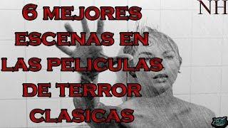 Top 6 MEJORES escenas en las películas de terror CLASICAS