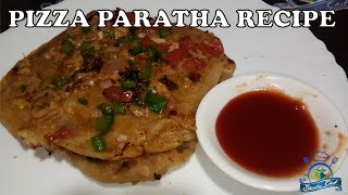 PIZZA PARATHA RECIPE | EASY PARATHA ON TAWA | SHEEBA CHEF