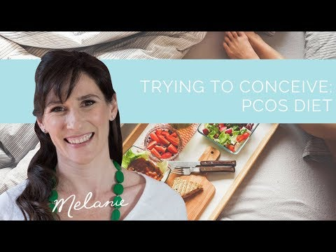 Trying to conceive: PCOS diet | Nourish with Melanie #27