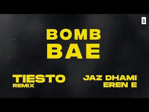 Jaz Dhami - Bomb Bae (Tiësto Remix)   Official Lyric Video