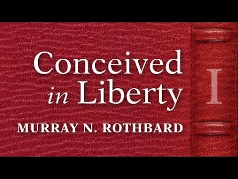 Conceived in Liberty, Volume 1 (Chapter 1) by Murray N. Rothbard