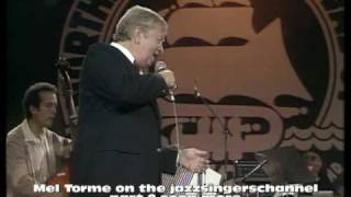 Mel Torme in concert 1981  part 2 In a mountain Greenery