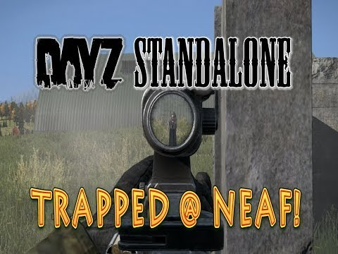 DayZ Standalone — Unexpected friendly Bandit or Hacker?  // TRAPPED @NEAF! //