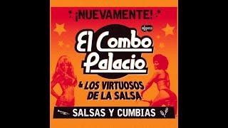 El Combo Palacio & Los Virtuosos de la Salsa - El Negro José