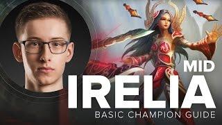 Irelia Mid Guide by TSM Bjergsen - Season 5 | League of Legends