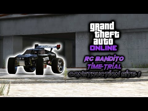 GTA Online 2x RC Bandito Time Trial: Construction Site I [EASY MONEY]