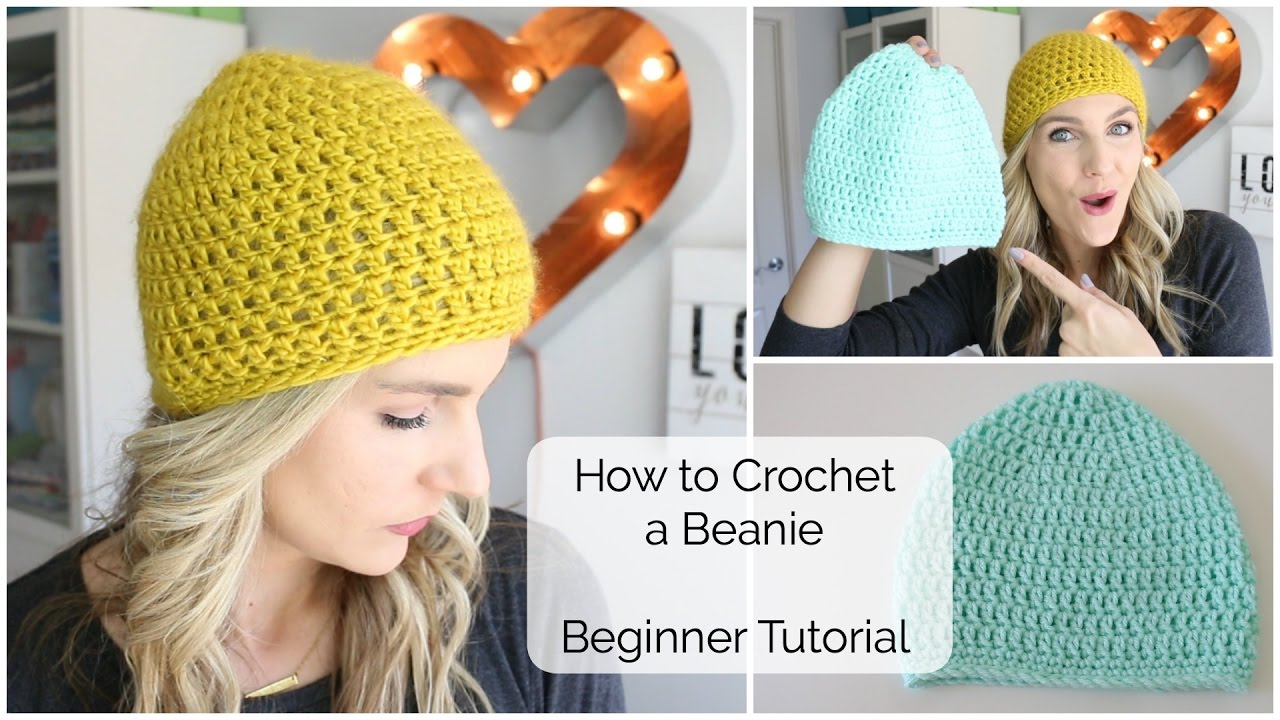 How To Crochet A Beanie Beginner Tutorial Youtube