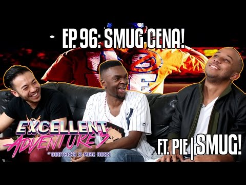 SMUG CENA! The Excellent Adventures of Gootecks & Mike Ross ft. PIE|SMUG! Ep. 96