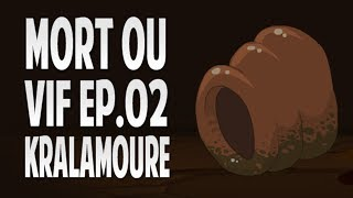 Mort ou Vif - Kralamoure + up200 - Ep. 2 [HD]