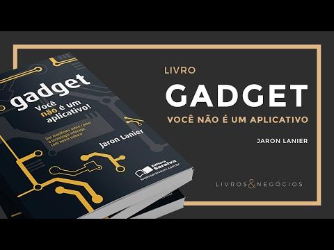 Livros & Negócios | Gadget - Você não é um aplicativo - Jaron Lanier #53