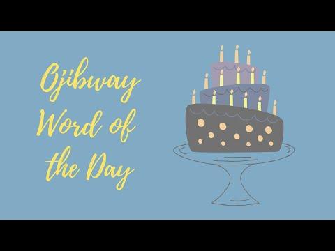 #73 Ojibway Language - Have a Birthday