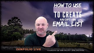 Zenfolio Live October 26th 2017 - How to use visitor sign in to create an opt-in email list! thumbnail