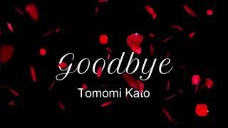 Goodbye (short ver.)