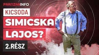 A maffia-politizálás magyar atyja - bemutatjuk Simicska Lajost! | második rész | PartizánINFO