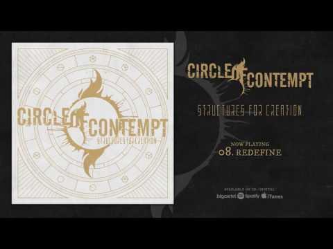 Circle Of Contempt - Redefine
