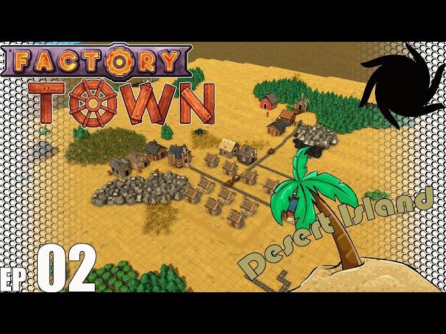 Factory Town Desert Island - E02 - Basic Production