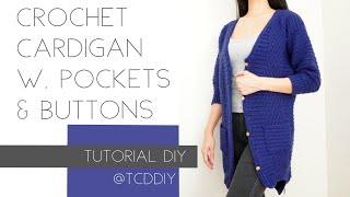 Crochet Cardigan with Pockets and Buttons | Tutorial DIY