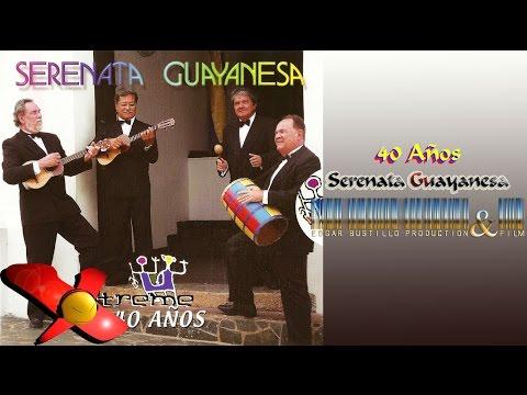40 Años - Serenata Guayanesa HD