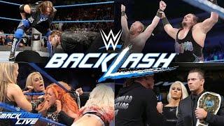 WWE Backlash 2016 Full Match Card Predictions!