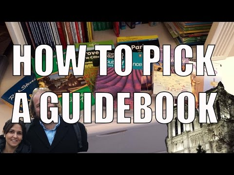 How to Choose a Guidebook