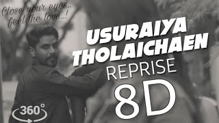 Usuraiya Tholaichaen  8D Reprise | Stephen Zechariah | Surivelan | 8D Dreams