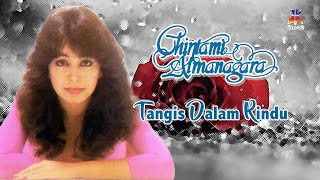 Chintami Atmanagara - Tangis Dalam Rindu (Official Lyric Video)