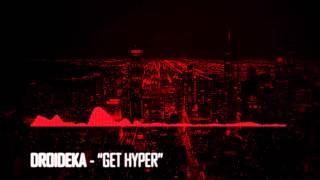 Droideka - Get Hyper (Radio edit)