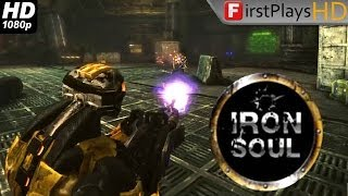 Iron Soul - PC Gameplay 1080p