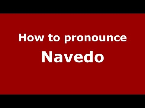 How to pronounce Navedo (American English/US)  - PronounceNames.com