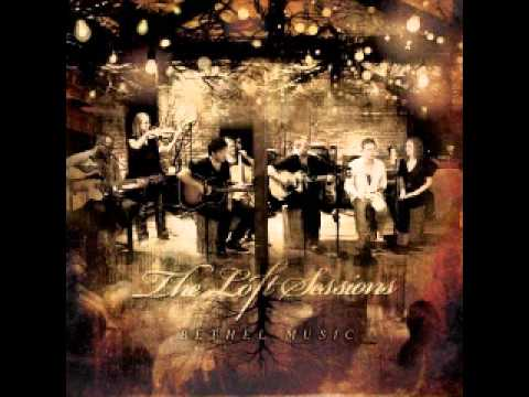 Angels (feat. Brian Johnson) - Bethel Music (The Loft Sessions)