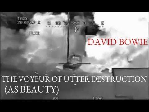 David Bowie - The Voyeur Of Utter Destruction (As Beauty)