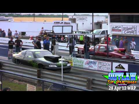 Outlaw Top Sportsman 28 Apr 2012 WRP