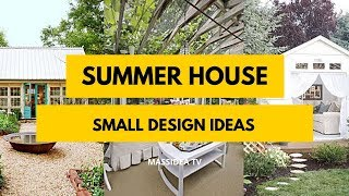 60+ Best Small Summer House Design Ideas
