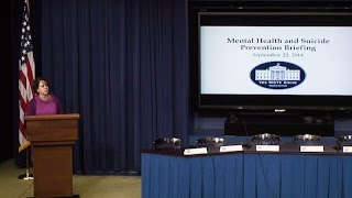 White House Briefing on Mental Health and Suicide Prevention Month