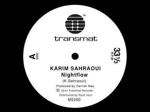 Karim Sahraoui - Nightflow - MS200 - Transmat records