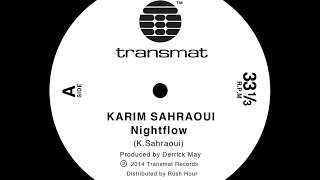 Karim Sahraoui - Nightflow - Transmat records - MS200