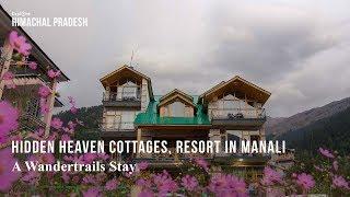 Hidden Heaven Cottages, resort in Manali - A Wandertrails Stay