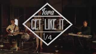Tora - Get Like It (Live)