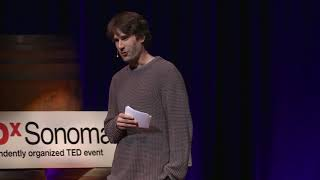 A Balanced Lifestyle: Questioning the Status Quo | James Kelly | TEDxSonomaCounty