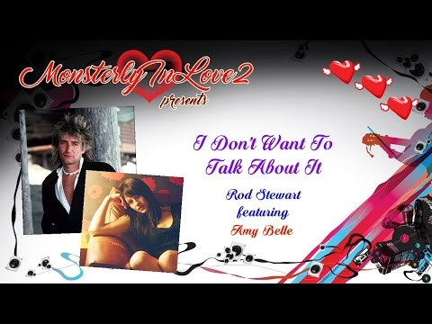 Rod Stewart featuring Amy Belle - I Don't Want To Talk About It (Live) (2004) mp3