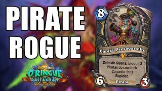 LADINO PIRATA COM CAPITÃ PRESAGANHO ( Pirate Rogue ) | Hearthstone