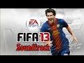 FIFA 13 Soundtrack High Quality mp3